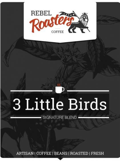 3 Little Birds | Signature Blend