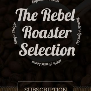 Rebel Roasters Selection